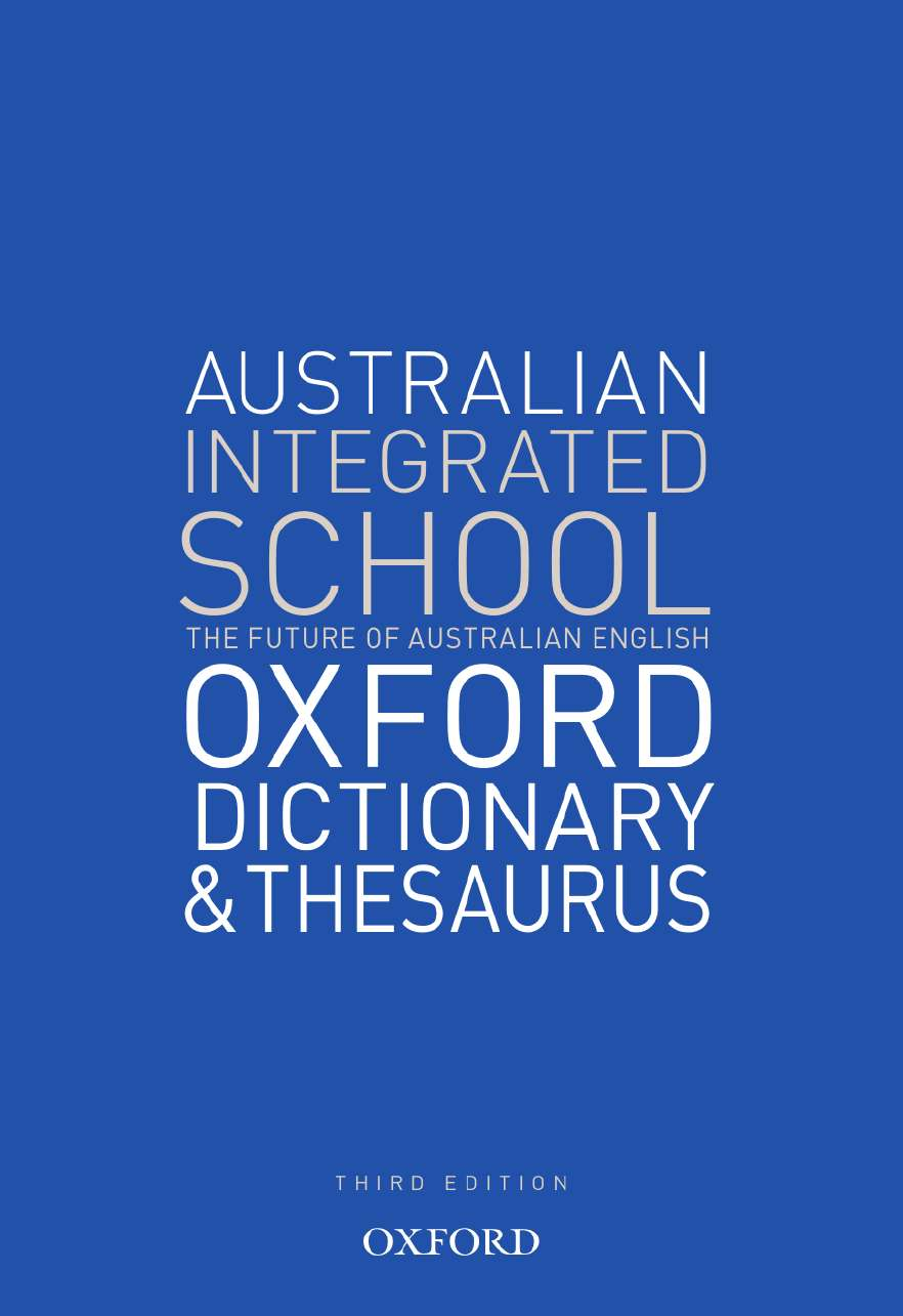 Australian Integrated School Dictionary and Thesaurus